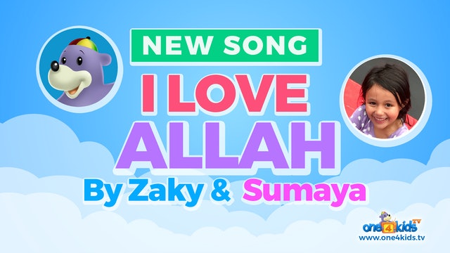 I Love ALLAH - Song by Zaky & Sumaya