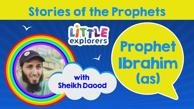 5 - The Story of Prophet Ibrahim (as)...