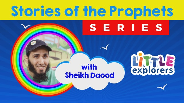 Stories of the Prophets with Sheikh Daood Series