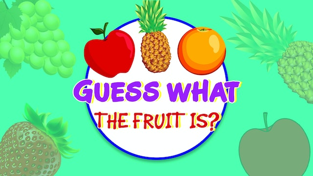Guess what the fruit is?
