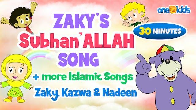 Zaky's Subhanallah Song + more Islami...