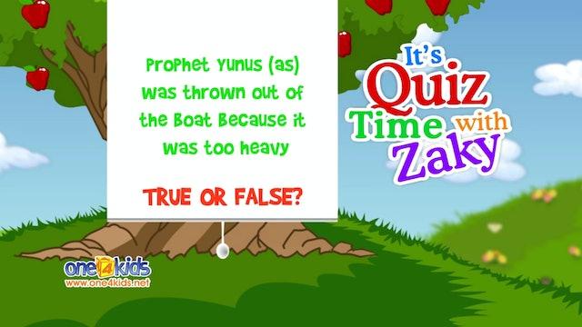It's Quiztime with Zaky - Prophet Yunus