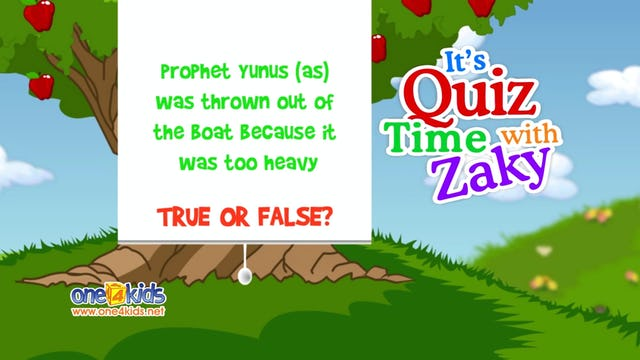It's Quiztime with Zaky - Prophet Yunus