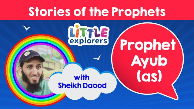 9 - The Story of Prophet Ayub (as) wi...