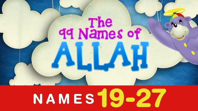 The 99 names of Allah (19-27)