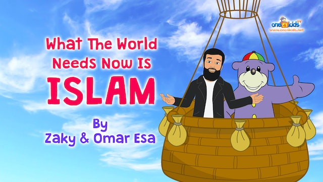 What The World Needs Now Is ISLAM - By Zaky & Omar Esa