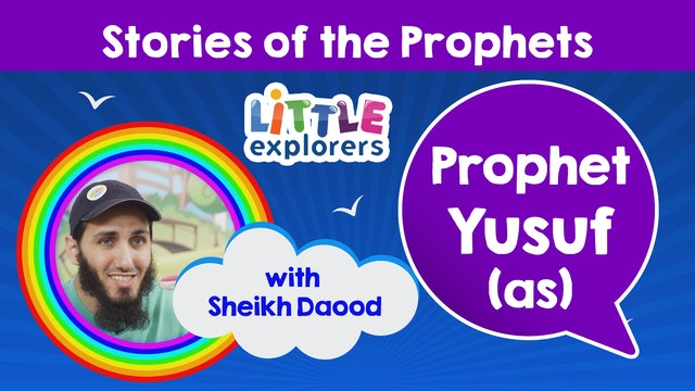 7 - The Story of Prophet Yusuf (as) with Sheikh Daood