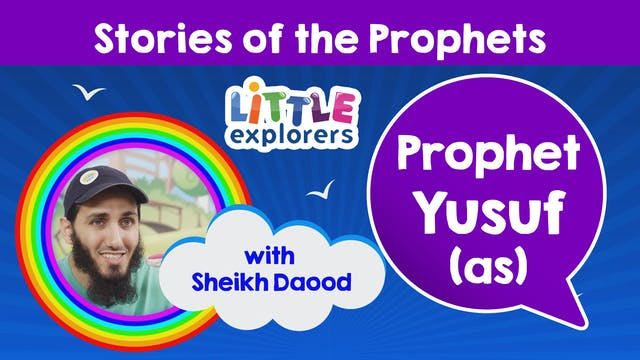 7 - The Story of Prophet Yusuf (as) w...