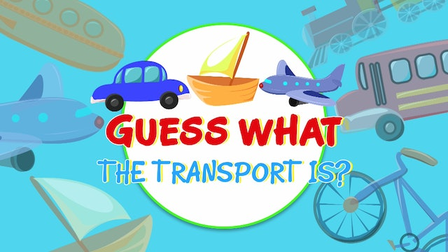Guess what the transport is?