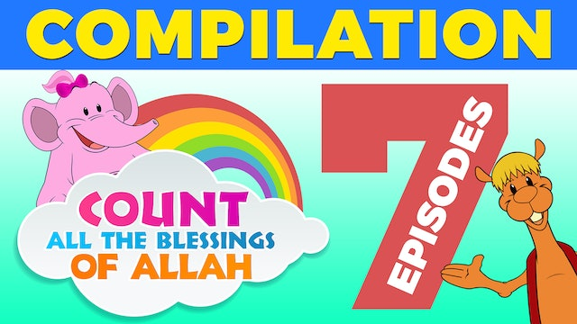 7 Blessings of Allah Compilation with Nadeen & Kazwa