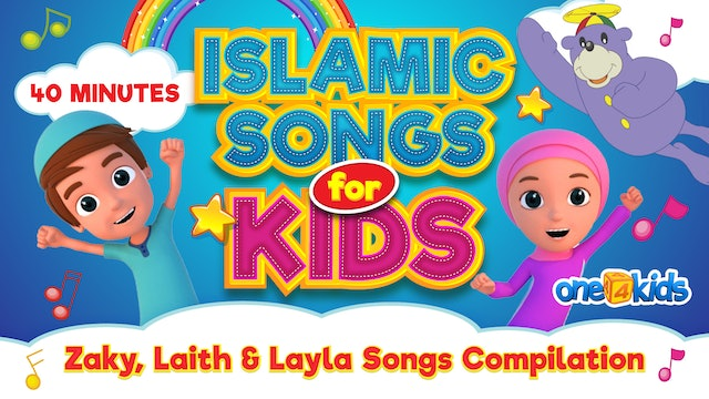 Islamic Songs For Kids | 40 MINUTES | Zaky, Laith & Layla Songs Compilation