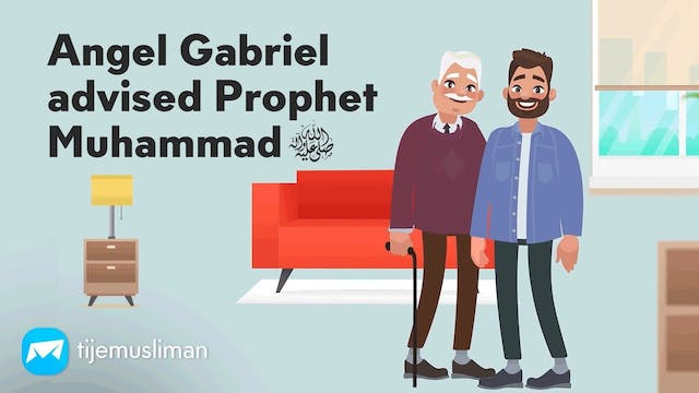 Angel Gabriel's Advice To Prophet Muh...