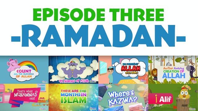 EPISODE 3 - Ramadan