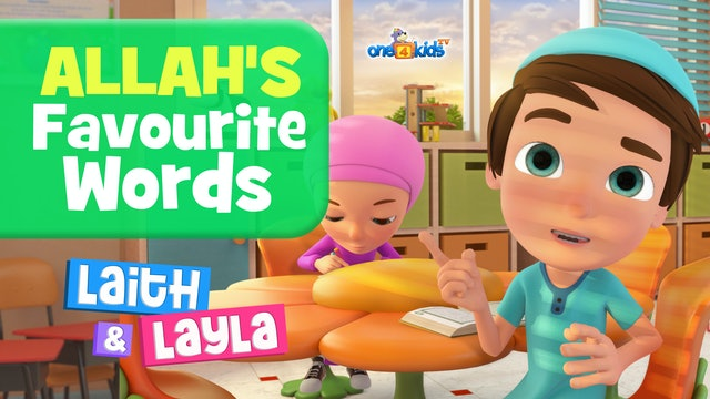 Allah's Favourite Words By Laith & Layla