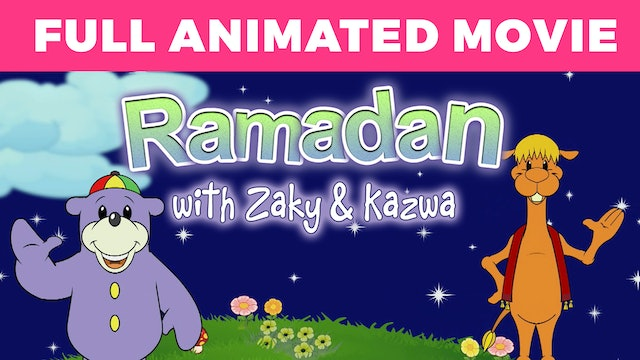 Ramadan with Zaky & Kazwa - FULL ANIMATED MOVIE