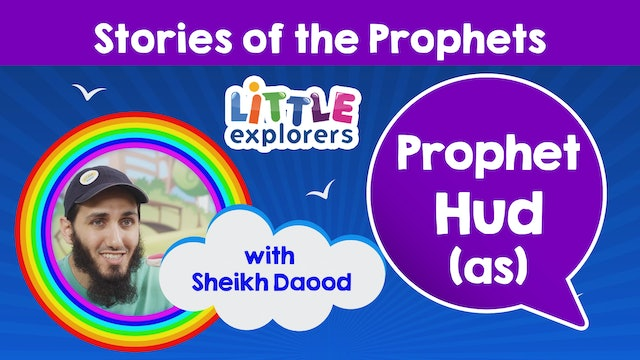 3- The Story of Prophet Hud (as) with Sheikh Daood