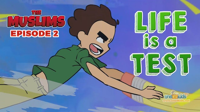 The Muslims Cartoon Series | Episode 2 - Life is a Test