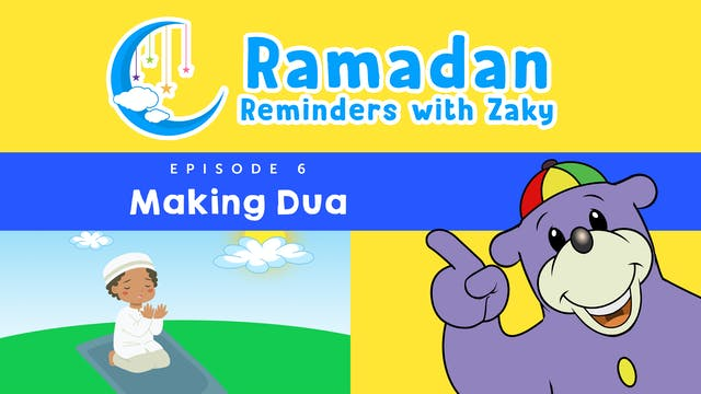 Making Dua (ep6)
