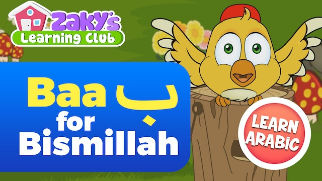 Baa is for Bismillah - Zaky Learning Club