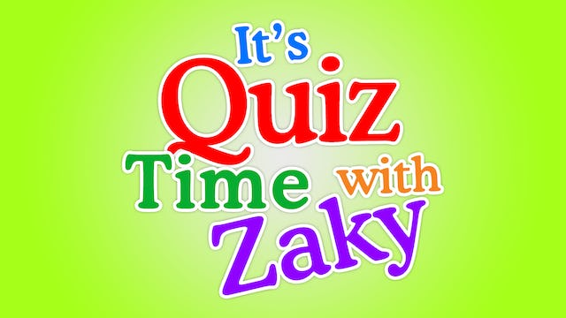 Quiztime with Zaky