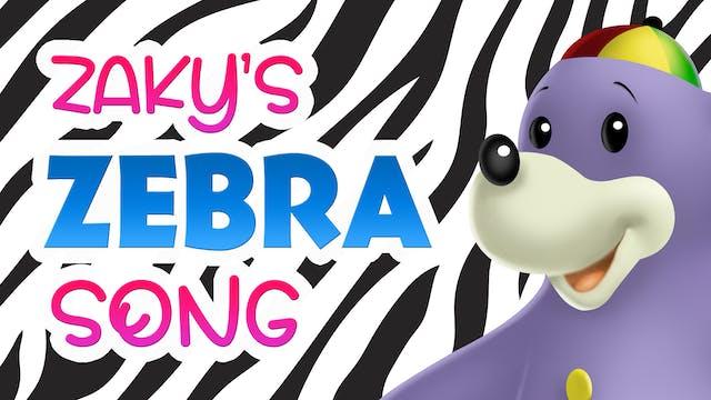 Zaky's Zebra Song
