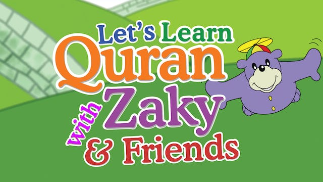 Learn Quran with Zaky & Friends