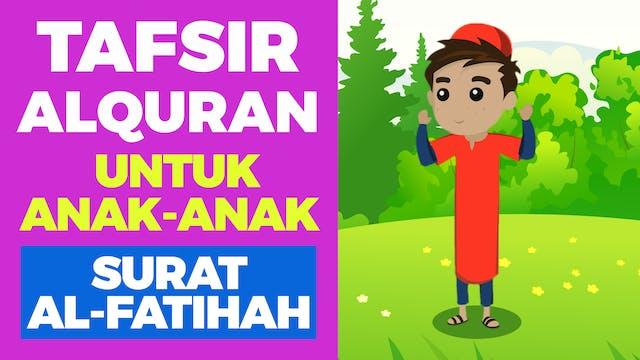 Penjelasan Al-Fatihah untuk Anak-anak