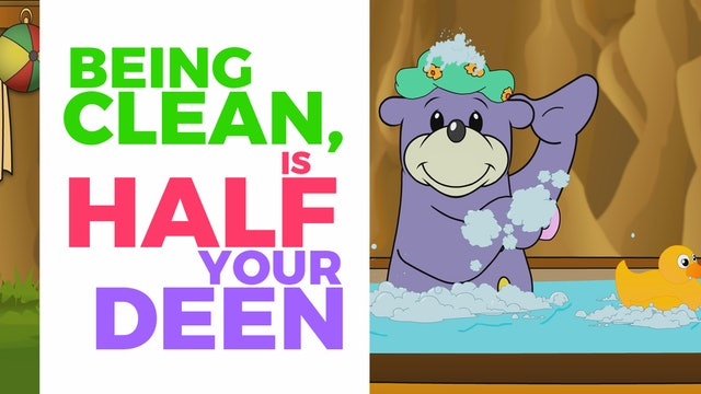 Being Clean, Is Half Your Deen!