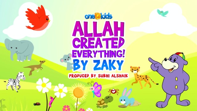 Allah Created Everything by Zaky
