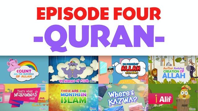 EPISODE 4 - Quran