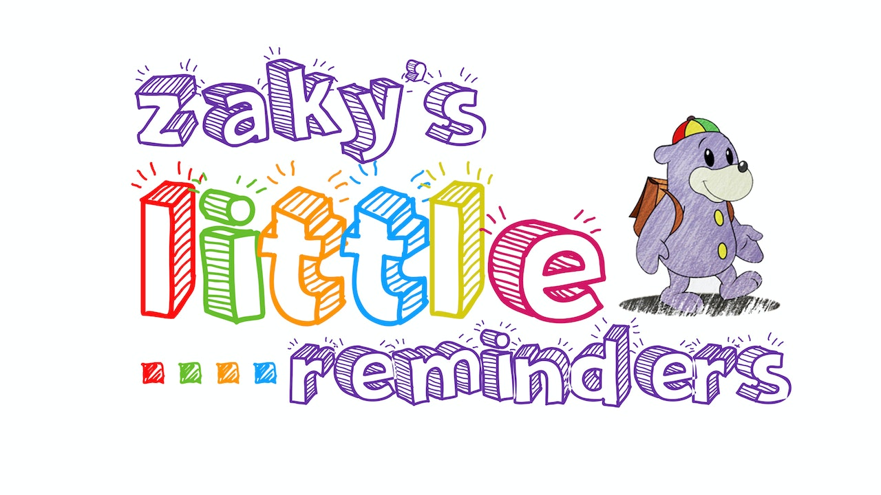 Zaky's Little Reminders