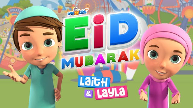 🎈 Eid Mubarak From Laith & Layla! 🎁