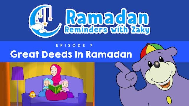 Great Deeds In Ramadan (ep7)