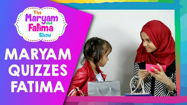 Cute Video of Maryam Quizzing Fatima ...