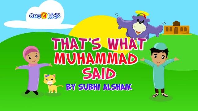 That's What Muhammad Said