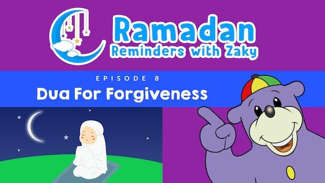 Dua For Forgiveness (ep8)