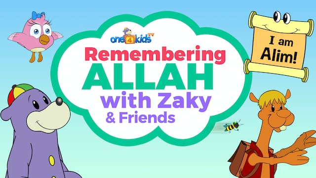Remembering Allah with Zaky & Friends