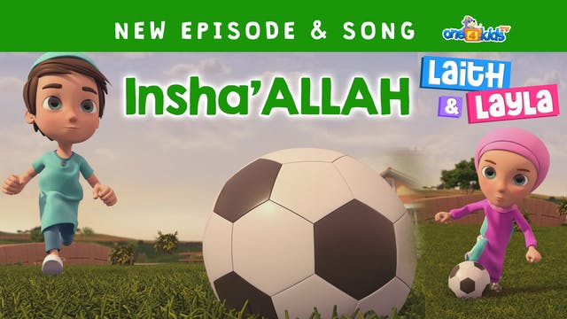 Inshallah - Laith & Layla (Ep2)