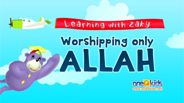 Worshipping Only ALLAH