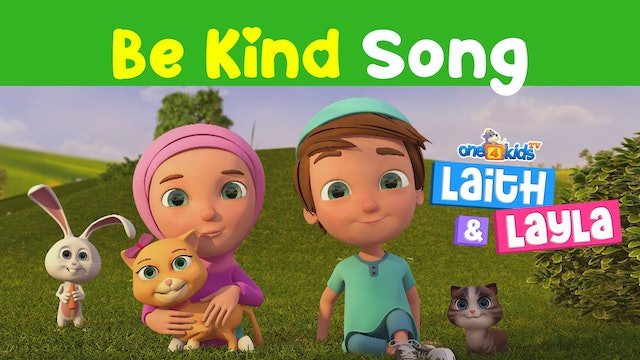 Be KIND Song by Laith & Layla