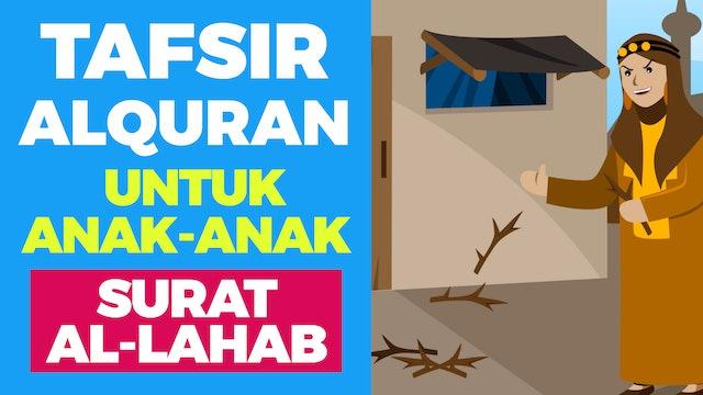 Tafsir Alquran Untuk Anak-anak - Surat Al-Lahab