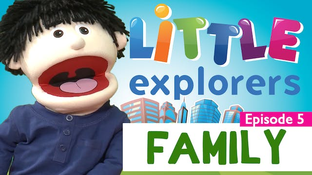 Little Explorers - Family