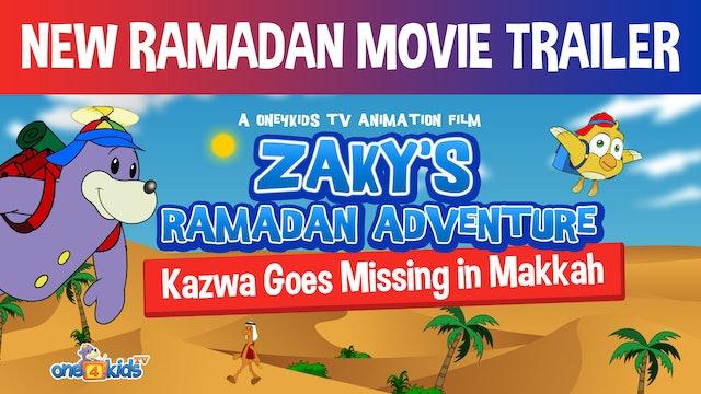 Zaky's Ramadan Adventure 2019 (TRAILER)