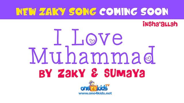 I Love Muhammad - Coming soon inshallah!