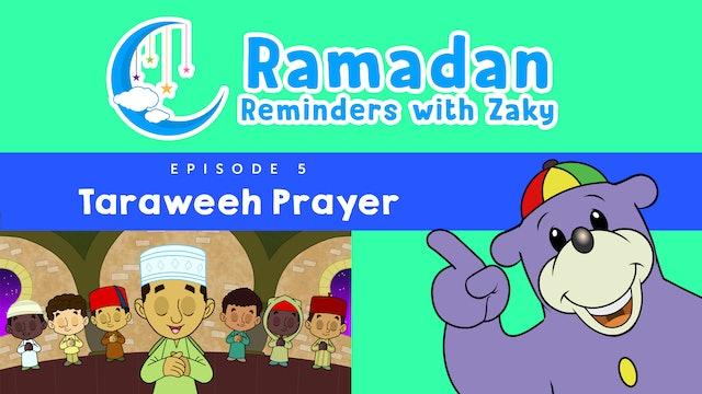Taraweeh Prayer (ep5)