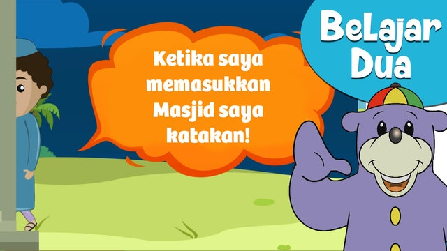 Belajar DOA dengan ZAKY! - Saat memasuki masjid