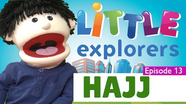Little Explorers - Hajj