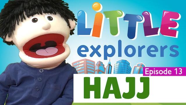 Little Explorers - Hajj