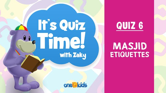 It's Quiz Time With Zaky - 6 - Masjid...