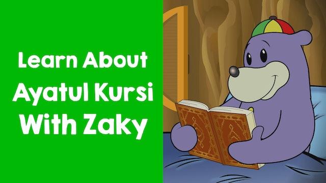 Learn About Ayatul Kursi With Zaky